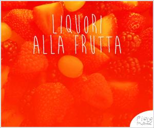 Liquori alla frutta